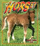 What is a Horse? (Science of Living Things)…