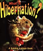 What Is Hibernation? (Science of Living…