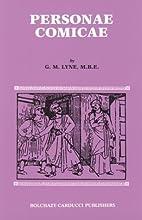 Personae Comicae by G. M. Lyne
