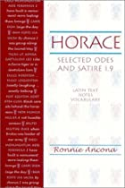 Horace: Selected Odes and Satire by Horace