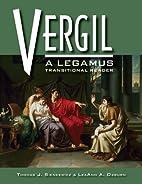 Vergil: A Legamus Transitional Reader…