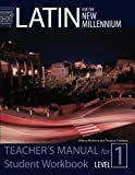 Tunberg, Terence: Latin for the New Millennium: Level 1 - Teacher's Manual for Student Workbook (Latin Edition)