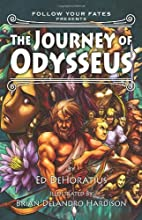 The Journey of Odysseus (Follow Your Fates)…