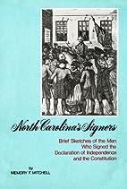 North Carolina's signers: Brief sketches of…