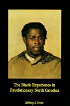 Black Experience in Revolutionary North…