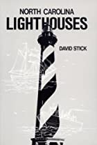 North Carolina Lighthouses by David Stick
