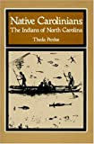 Perdue, Theda: Native Carolinians the Indians of North Carolina