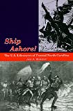 Mobley, Joe A.: Ship Ashore!: The U.S. Lifesavers of Coastal North Carolina