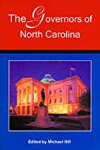 The governors of North Carolina by Michael…