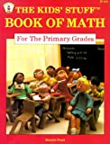 Frank, Marjorie: The Kids' Stuff: Book of Math for the Primary Grades