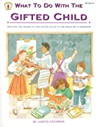 What to Do With the Gifted Child: Meeting…