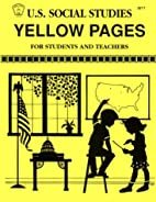 U.S. Social Studies Yellow Pages: For…