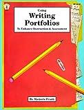 Frank, Marjorie: Using Writing Portfolios to Enhance Instruction and Assessment (Kids' Stuff)