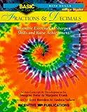 Forte, Imogene: Fractions & Decimals :Middle Grades: Inventive Exercises to Sharpen Skills and Raise Achievement (Basic, Not Boring Math Skills)