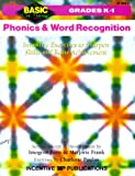 Forte, Imogene: Phonics and Word Recognition: Inventive Exercises to Sharpen Skills and Raise Achievement (Basic, Not Boring  K to 1)