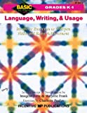 Forte, Imogene: Language, Writing, and Usage: Inventive Exercises to Sharpen Skills and Raise Achievement (Basic, Not Boring  K to 1)