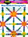 Forte, Imogene: Map Skills and Geography Grades K-1: Inventive Exercises to Sharpen Skills and Raise Achievement (Basic, Not Boring  K to 1)