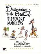 Drumming to the Beat of Different Marchers:…