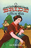 Jean M. Burroughs: Bride of the Santa Fe Trail