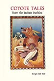 Reed, Evelyn Dahl: Coyote Tales from the Indian Pueblos