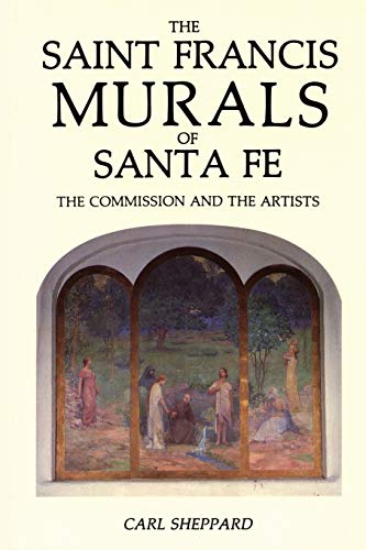 the-saint-francis-murals-of-santa-fe-the-commission-and-the-artists