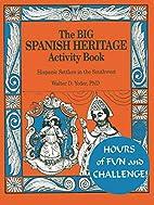The Big Spanish Heritage Activity Book,…