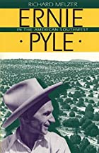 Ernie Pyle in the American Southwest by…