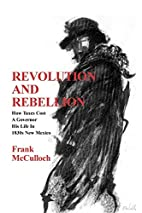 Revolution And Rebellion by Frank McCulloch