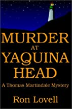 Murder at Yaquina Head by Ron Lovell