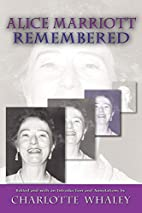 #9858, Alice Marriott Remembered, an Edited…