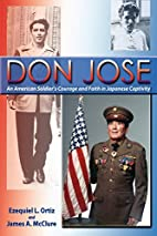 Don Jose, An American Soldier's Courage and…