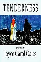 Tenderness by Joyce Carol Oates