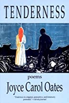 Tenderness by Joyce Carol Oates