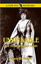 Unsinkable: The Molly Brown Story (Now You…