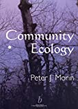 Morin, Peter Jay: Community Ecology