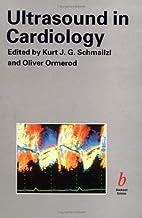 Ultrasound in Cardiology by K. Schmailzl