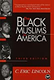 Lincoln, Charles Eric: Black Muslims in America