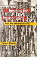 Invoking the Warrior Spirit: New and…