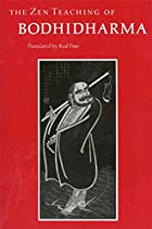 The Zen Teaching of Bodhidharma: A Bilingual…