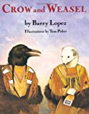 Lopez, Barry: Crow and Weasel
