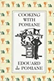 De Pomiane, Edouard: Cooking With Pomiane