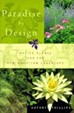 Phillips, Kathryn: Paradise by Design: Native Plants and the New American Landscape
