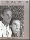 Wilson, Charis: Through Another Lens: My Years With Edward Weston