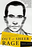 Dyer, Geoff: Out of Sheer Rage: Wrestling With D.H. Lawrewnce