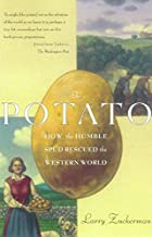 The Potato: How the Humble Spud Rescued the…