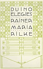 Duino Elegies by Rainer Maria Rilke