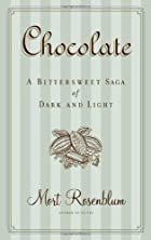 Chocolate: A Bittersweet Saga of Dark and…