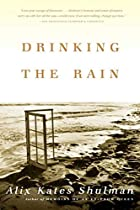 Drinking the Rain: A Memoir by Alix Kates…