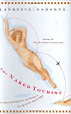 The Naked Tourist: In Search of Adventure…