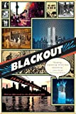 Goodman, James: Blackout